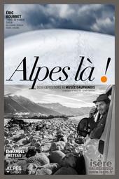 Affiche de l'exposition ALPES LÀ !