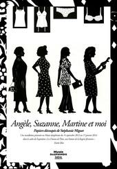 Affiche e l'exposition ANGÈLE, SUZANNE, MARTINE ET MOI…