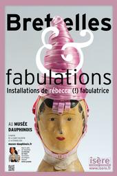 Affiche de l'exposition BRETELLES & FABULATIONS