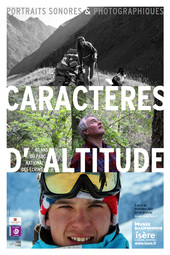 Affiche de l'exposition CARACTÈRES D'ALTITUDE. PORTRAITS SONORES ET PHOTOGRAPHIQUES DES ÉCRINS