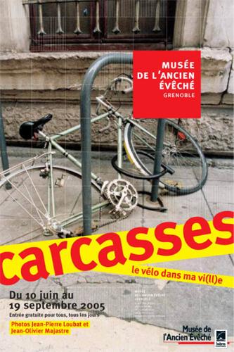 Affcihe de l'exposiiton Carcasses. Le vélo dans ma vi(ll)e ©
