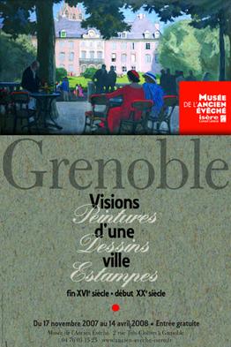 Affiche de l'exposition Grenoble. Visions d'une ville ©
