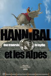 Affiche de l'exposition HANNIBAL ET LES ALPES. UNE TRAVERSÉE, UN MYTHE