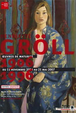 Affiche de l'exposition Henriette Gröll (1906-1996) ©