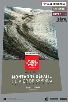 Affiche de l'exposition Montagne défaite ©