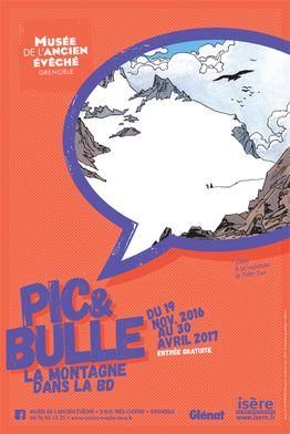 Affiche de l'exposition Pic & Bulle ©