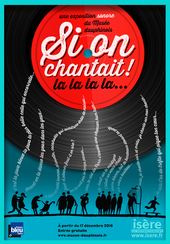 Affiche de l'exposition SI ON CHANTAIT !
