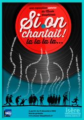 Affiche de l'exposition SI ON CHANTAIT !