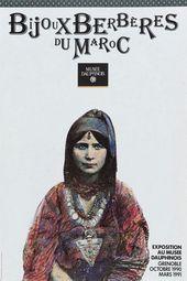 Affiche de l'exposition BIJOUX BERBÈRES DU MAROC. TRADITIONS JUIVES ET ARABES, AU CREUSET DU MONDE BERBÈRE