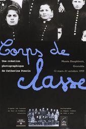 Affiche de l'exposition CORPS DE CLASSE.