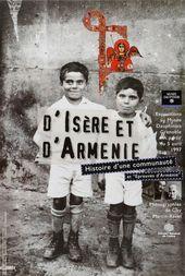 Affiche de l'expsotion D'ISÈRE ET D'ARMÉNIE.