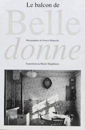 Affiche de l'expositionLE BALCON DE BELLEDONNE. PHOTOGRAPHIES DE FRANCIS HELGORSKY