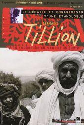 Affiche de l'exposition GERMAINE TILION. ITINÉRAIRE ET ENGAGEMENTS D'UNE ETHNOLOGUE