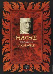Affiche de l'exposition HACHE. ÉBÉNISTES À GRENOBLE
