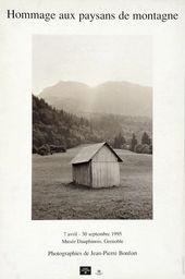 Affiche de l'exposition HOMMAGE AUX PAYSANS DE MONTAGNE. PHOTOGRAPHIES DE JEAN-PIERRE BONFORT