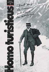 Affiche de l'exposition HOMO TURISTICUS. CENT ANS DE TOURISME ORDINAIRE EN MONTAGNE