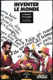 Affiche de l'exposition INVENTER LE MONDE. LES RHÔNALPINS ET LEURS LANGAGES