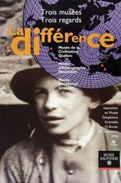 Affiche de l'exposition LA DIFFÉRENCE. TROIS MUSÉES. TROIS REGARDS