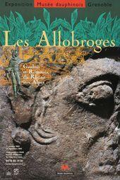 Affiche de l'exposition LES ALLOBROGES. GAULOIS ET ROMAINS DU RHÔNE AUX ALPES
