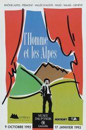 Affiche de l'exposition L'HOMME ET LES ALPES