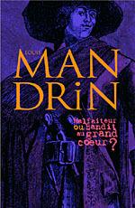 Affiche de l'exposition LOUIS MANDRIN. MALFAITEUR OU BANDIT AU GRAND COEUR ?
