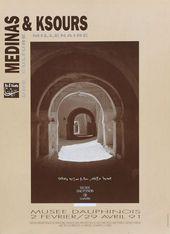Affiche de l'exposition MÉDINAS ET KSOURS. UNE CULTURE MILLÉNAIRE