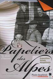 Affiche de l'exposition PAPETIERS DES ALPES. SIX SIÈCLES D'HISTOIRE