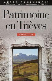 Affiche de l'exposition PATRIMOINE EN TRIÈVES