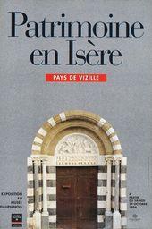 Affiche de l'exposition PATRIMOINE EN ISÈRE. PAYS DE VIZILLE