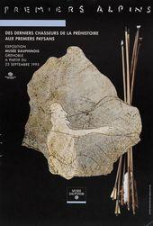 Affiche de l'exposition PREMIERS ALPINS. DES DERNIERS CHASSEURS DE LA PRÉHISTOIRE AUX PREMIERS PAYSANS