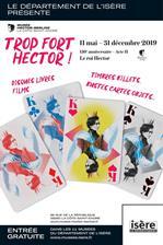 "Affiche de l'exposition ""Trop fort Hector !"""