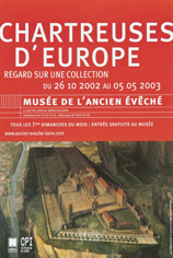 Exposition : Chartreuses d'Europe