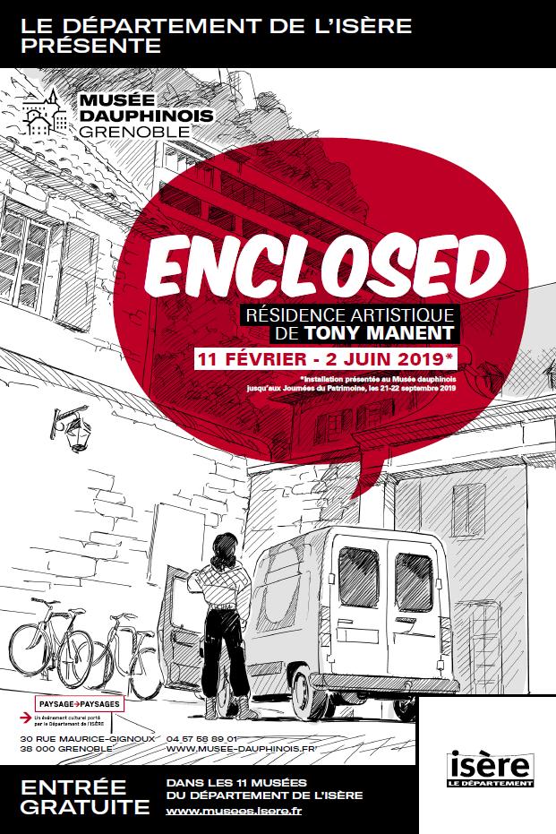 Affiche - ENCLOSED de Tony Manent - Résidence et installation artistiques au Musée dauphinois