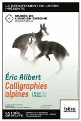 Eric Alibert. Calligraphies alpines