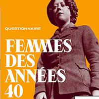 Questionnaire Femmes des années 40