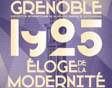Grenoble 1925 Eloge de la modernité