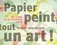 """Affiche de l'exposition temporaire """"Papier peint, tout un art !"""""""