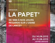 « La Papet' » de 1869 à nos jours. Regards sur l'usine de Lancey