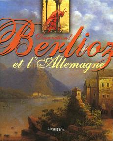 Catalogue expo Berlioz et l'Allemagne