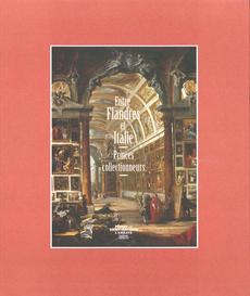 Visuel du catalogue de l'exposition Entre Flandres et Italie, princes collectionneurs