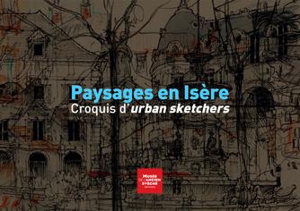Exposition : Paysages en Isère. Croquis d'Urban sketchers