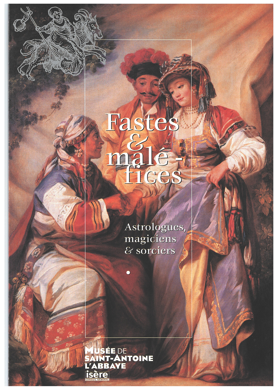 Visuels de l'exposition Fastes et maléfices. Astrologues, magiciens et sorciers
