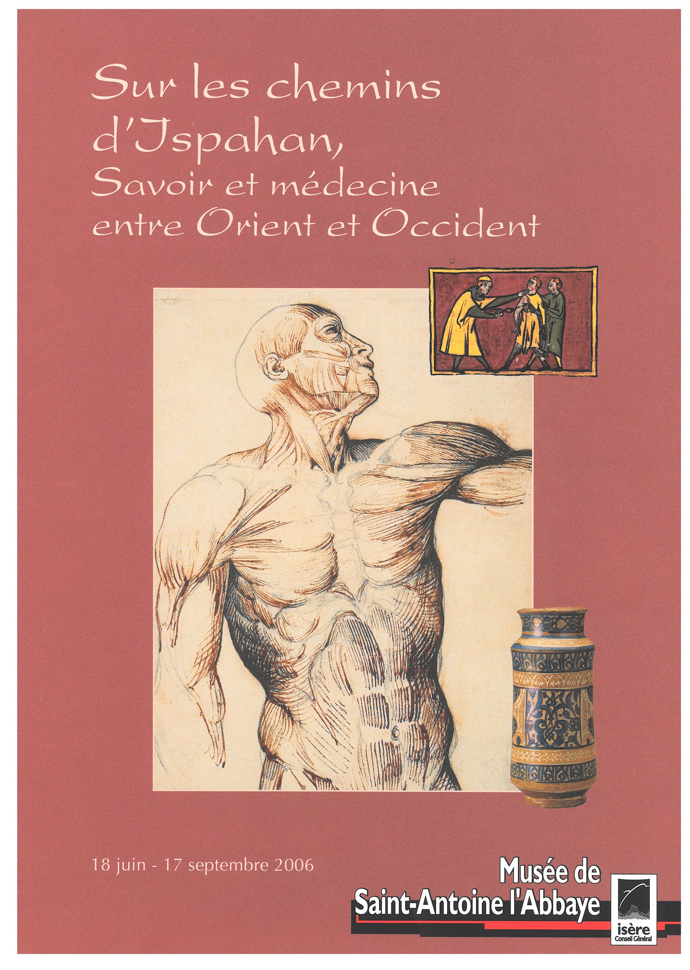 Visuel de l'exposition Sur les chemins d'Ispahan, Savoir et médecine entre Orient et Occident